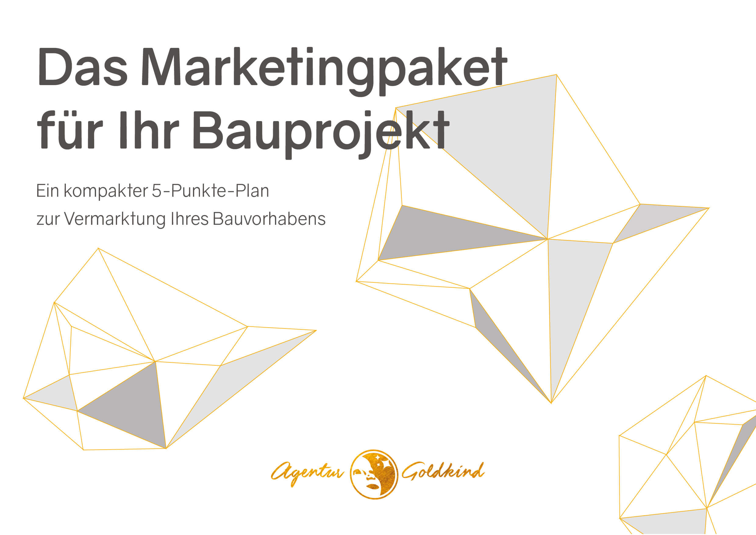 Agentur Goldkind Marketing Bauprojekt